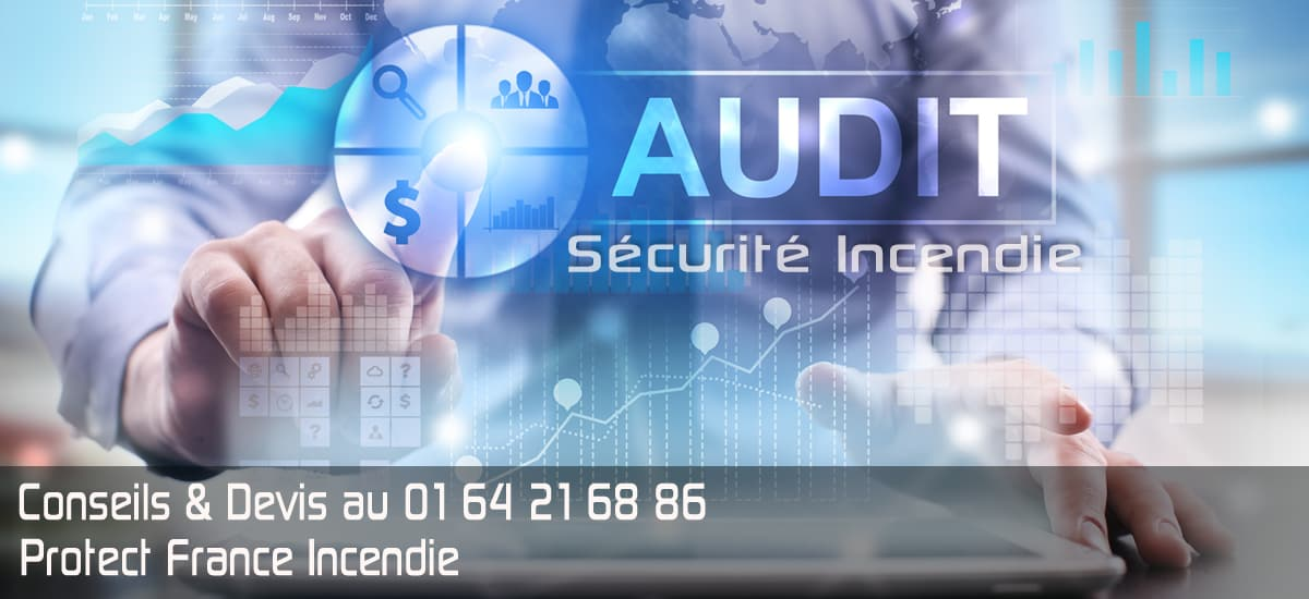 Audit de sécurité incendie > AUDIT et MISE EN CONFORMITE